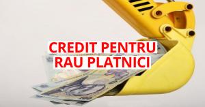 credit-pentru-rau-platnici